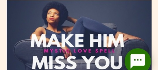 MAKE HIM MISS YOU picture