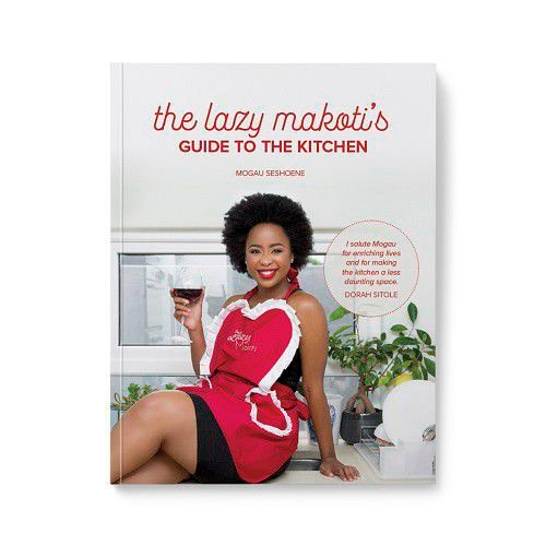 The lazy makoti's guide to the kitchen by mogau seshoene picture
