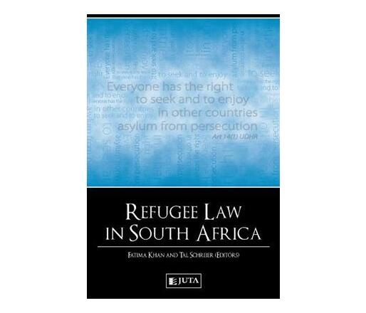 Refugee law in south africa : includes appendices on cd-rom picture
