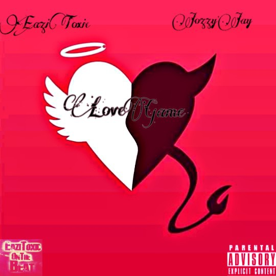 Eazitoxic x jozzy'jay (love game ep) picture